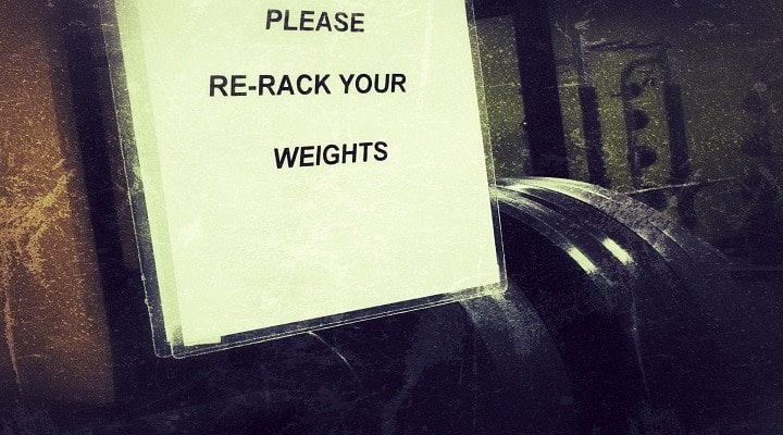 gym rules put the weight back after you use it